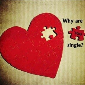 Top 10 Reasons Why You're Still Single
