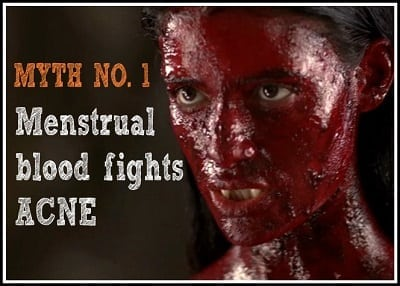 putting menstrual blood on face to cure acne + health myths
