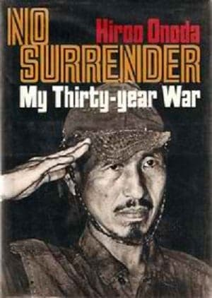 Hiroo Onoda + No Surrender