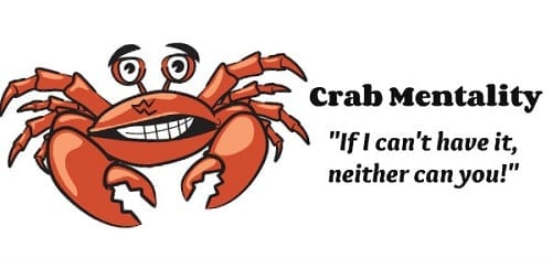 filipino crab mentality 3 the filipino cultural predication, crab mentality, is akin to the australian tall  poppy syndrome – crabs in a container exhibit a tendency to pull each other  down.