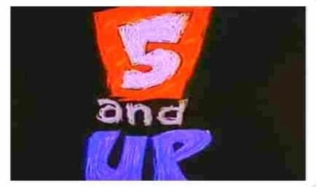 5 and Up