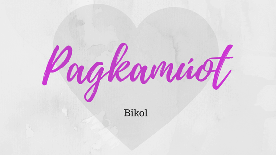 Love in Bikolano