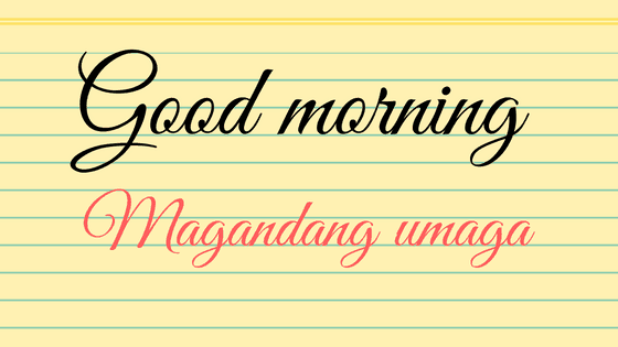 Good morning in Tagalog
